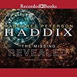 Revealed: The Missing, Book 7 | Margaret Peterson Haddix