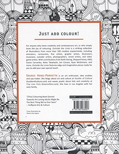 Outside The Lines An Artists Colouring Book For Giant Imaginations CREATIVE COLOURING FOR GROWN U Amazoncouk Souris Hong Porretta 9781782433057
