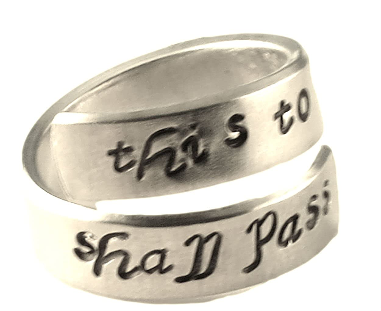 This Too Shall Pass Wrap Ring - Adjustable Twist Aluminum Ring - Hand Stamped Ring Hand Trades