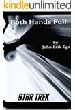 Star Trek: Both Hands Full - Fourth Edition