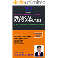 FINANCIAL RATIO ANALYSIS: 45 ratios with theory & interpretation of financial statements can useful for Students, job interviews, Investors, Fund managers ... Interpretation Book 1) (English Edition)
