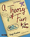 Theory of Fun for Game Design