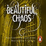 Beautiful Chaos: Caster Chronicles, Book 3 | Margaret Stohl,Kami Garcia