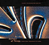 On the Surface of Things, Felice Frankel and G. M. Whitesides, 0811813940