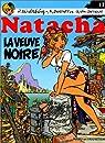 Natacha, tome 17 : La Veuve Noire par Walthéry