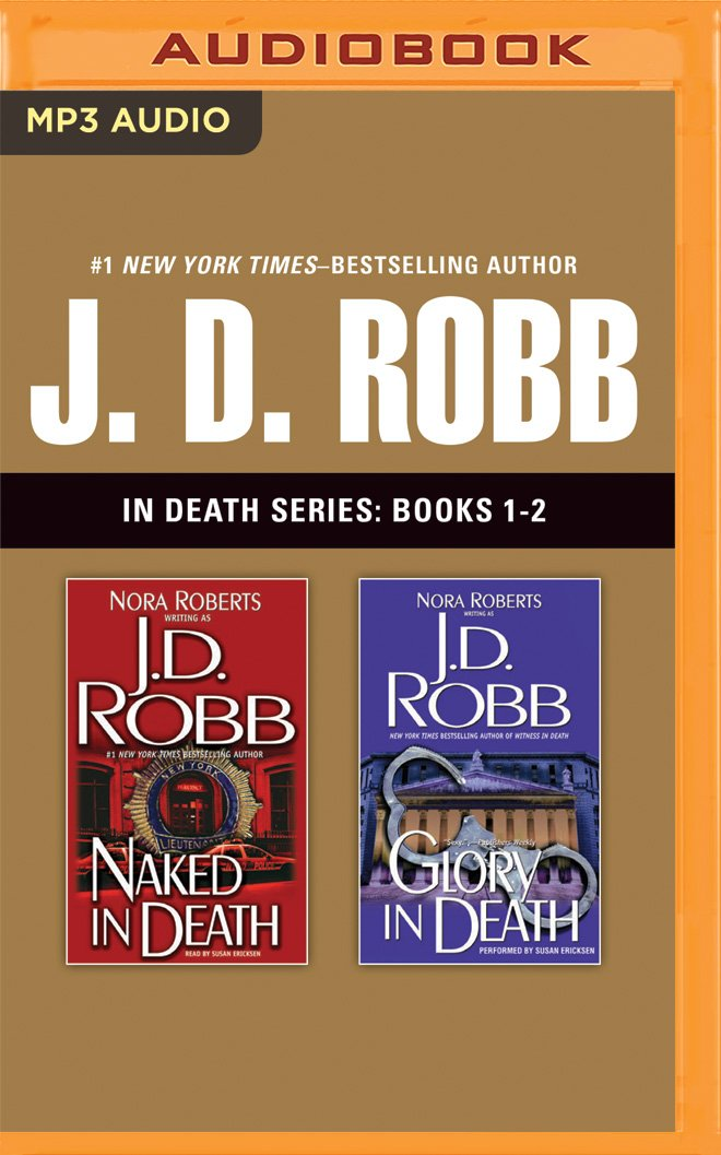 Read Online J. D. Robb - In Death Series: Books 1-2: Naked in Death, Glory in Death pdf epub