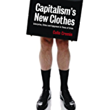 Capitalism's New Clothes: Enterprise, Ethics and Enjoyment in Times of Crisis
