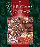 img - for Thimbleberries Christmas Cottage: Country-Cottage Style Decorating, Entertaining, Collecting, and Quilting Inspirations for Creating Your Dream book / textbook / text book