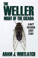 The Weller - Night of the Cicada Kindle Edition