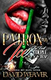 Patron on Ice: The First Couple of the Trap