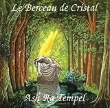 Le Berceau De Cristal by Ash Ra Tempel (2002-07-09)