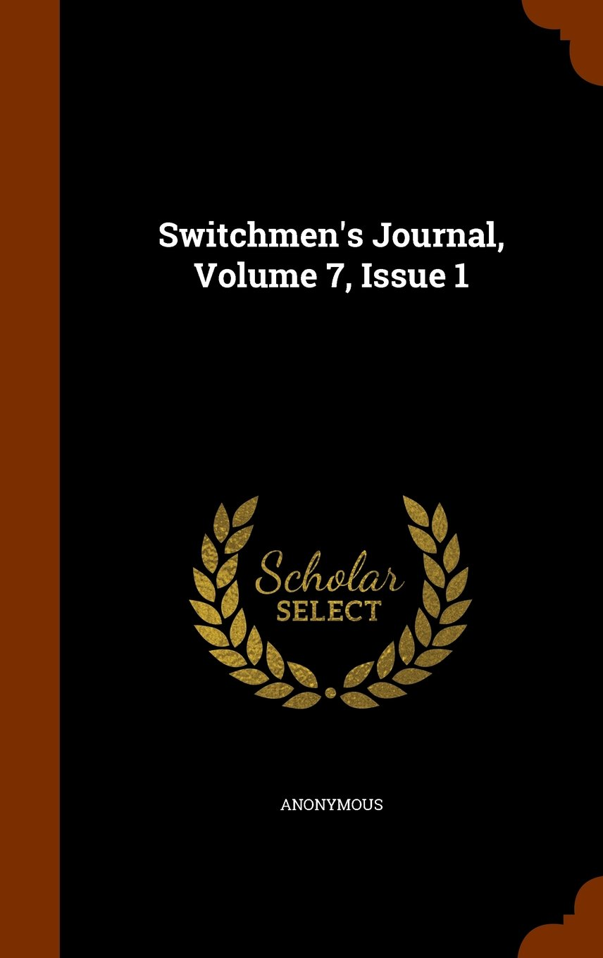 Download Switchmen's Journal, Volume 7, Issue 1 ebook