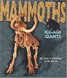 Mammoths, Larry D. Agenbroad and Lisa W. Nelson, 0822504707