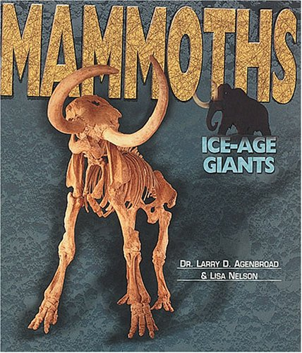 Read Online Mammoths: Ice-Age Giants (Discovery! (Lener Publications Company).) ebook