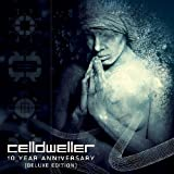 Deluxe 10 Year Anniversary by Celldweller (2013-06-11)