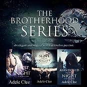 The Brotherhood Series Boxset: Books 1-3 | Adele Clee