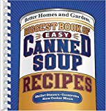 Biggest Book of Easy Canned Soup Recipes (Better Homes & Gardens)