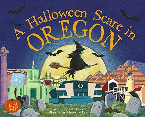 A Halloween Scare in Oregon (A Halloween Scare: