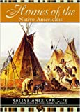 Homes of the Native Americans, Colleen Madonna Flood Williams, 1590841204