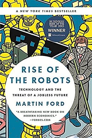Winner of the 2015 FT & McKinsey Business Book of the Year Award           A New York Times Bestseller           Top Business Book of 2015 at Forbes      One of NBCNews.com 12 Notable Science and Technology Books of 2015What are the jobs ...