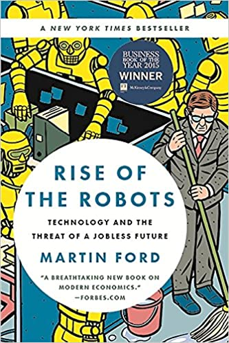e95b48dfc Rise of the Robots  Technology and the Threat of a Jobless Future  Martin  Ford  9780465097531  Amazon.com  Books