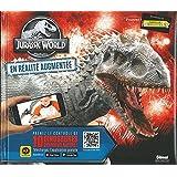Jurassic World - Le livre de Réalité Augmentée: Découvre les dinosaures grandeur nature !