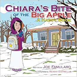 Chiara's Bite of the Big Apple: A Happy Book