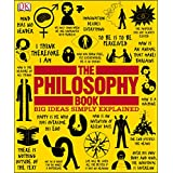 The Philosophy Book (Big Ideas Simply Explained)