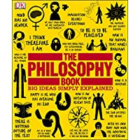 The Philosophy Book: Big Ideas Simply Explained (Kindle Edition)