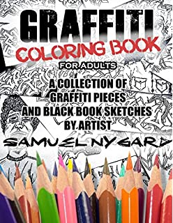 graffiti coloring book for adults a collection of graffiti pieces and black book sketches by - Graffiti Coloring Book