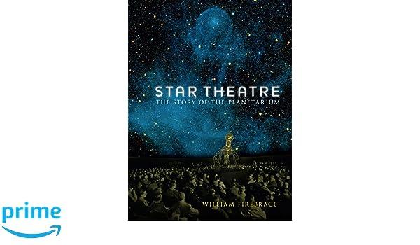 Star Theatre: The Story of the Planetarium: Amazon.es: William ...
