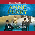 Buckingham Palace Gardens: Thomas and Charlotte Pitt, Book 25 | Anne Perry