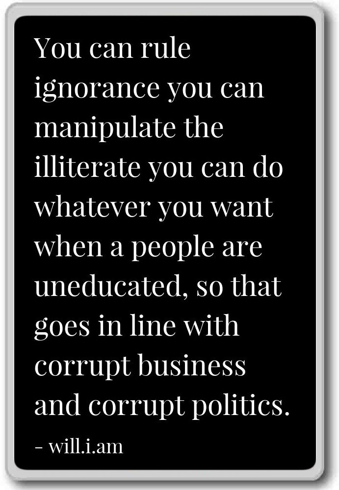Amazoncom You Can Rule Ignorance You Can Manipulate The Ill