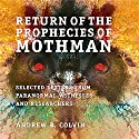 Return of the Prophecies of Mothman Audiobook by Andrew Colvin Narrated by Nicholas Barker
