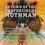Return of the Prophecies of Mothman | Andrew Colvin