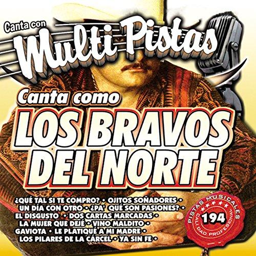 Canta Con Multi Pistas Canta Como Los Bravos Del Norte