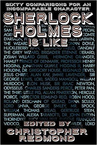 Sherlock Holmes is Like