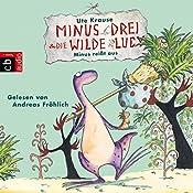 Minus reißt aus (Minus Drei und die wilde Lucy 2) | Ute Krause