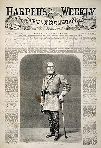 Civil War Front Page 1864 NThe Rebel General Robert E Lee Front Page Of HarperS Weekly 2 July 1864 Poster Print by (18 x 24) (Robert E Lee Civil War General 2)