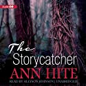 The Storycatcher Audiobook by Ann Hite Narrated by Allyson Johnson