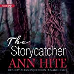 The Storycatcher | Ann Hite