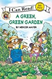 Little Critter: A Green, Green Garden (My First I Can Read)
