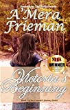 Breaking the Line: Victoria's Beginning by A'Mera Frieman front cover