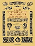 2600 Typographic Ornaments and Designs, , 0486417980