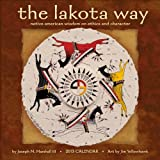 The Lakota Way 2013 Wall Calendar