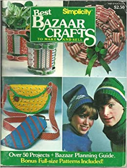 best bazaar crafts to make and sell diane friend 9780918178299 amazoncom books