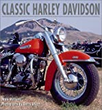 img - for Classic Harley-Davidson: A Celebration of an American Icon book / textbook / text book