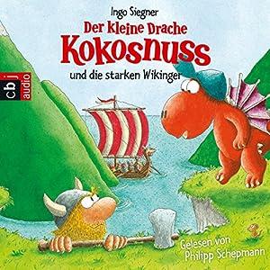 Der kleine Drache Kokosnuss und die starken Wikinger Audiobook