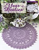 A Year of Doilies, Book 4, Leisure Arts, 1601403844
