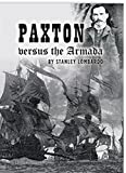 img - for Paxton versus the Armada (The Crosstime Adventures of Carter Paxton Book 3) book / textbook / text book
